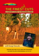 The Finest Cuts - Hunters Guide to Processing Deer