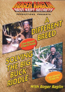 x-A Differant Breed/Solving the Big Buck Riddle