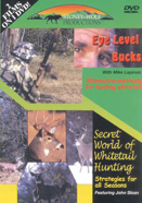 Eye Level Bucks/Secret World of Whitetail Hunting