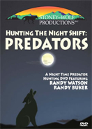 Hunting the Night Shift -Predators